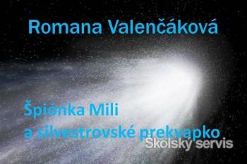 Špiónka Mili a silvestrovské prekvapko - 8. časť