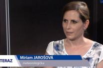Miriam Jarošová: S dobrými známymi sa o počasí nerozprávam