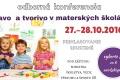 Hravo a tvorivo v materských školách-odborná konferencia plná zážitkov