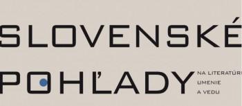 Úvodník Slovenských pohľadov sa venuje 170. výročiu vzniku časopisu