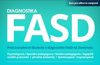 Otvorenie vzdelávacieho kurzu - Diagnostika FASD