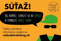 Vyhlásenie súťaže Nebuď otrok drog 4