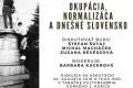 UPJŠ organizuje diskusiu -  Okupácia, normalizácia a dnešné Slovensko