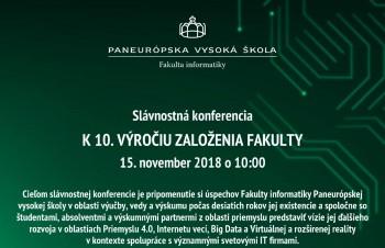 10 rokov existencie oslávi Fakulta informatiky PEVŠ konferenciou
