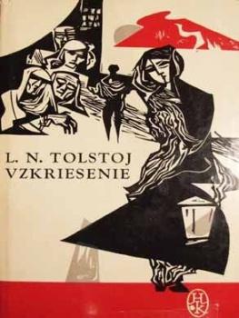 Posledná časť skladačky Tolstého románovej tvorby